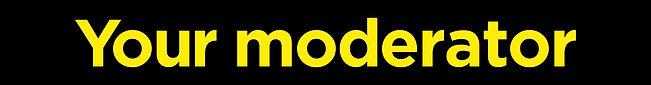 Your moderator b.jpg