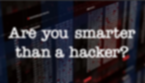 graphic smarter than a hacker.png