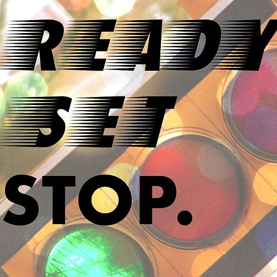 ready.set.stop-02.jpg