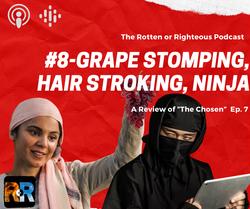 #8-Grape stomping, Hair stroking, Ninja.