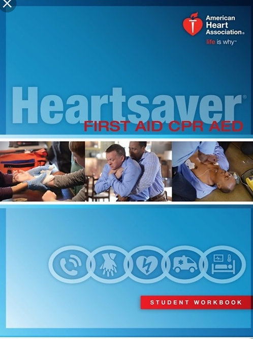 Heartsaver AED/ 1st Aid / CPR Provider Manual