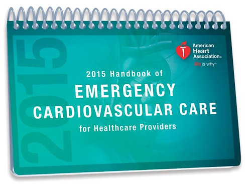2015 Handbook of Emergency Cardiovascular Care