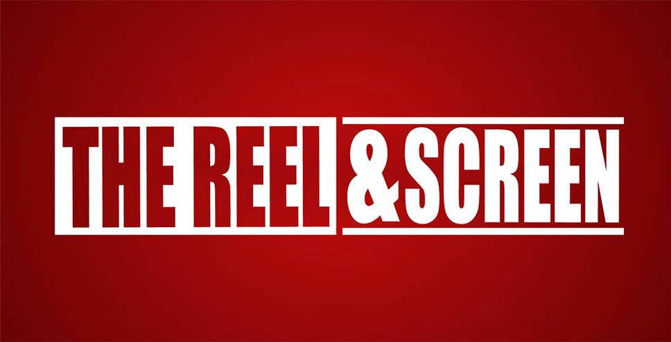 Reel & Screen