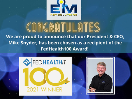 President & CEO, Mike Snyder,  is a recipient of the FedHealthIT100 Award!