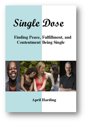 Single Dose: Finding Peace, Fulfillment, and Contentment Being Single eBook