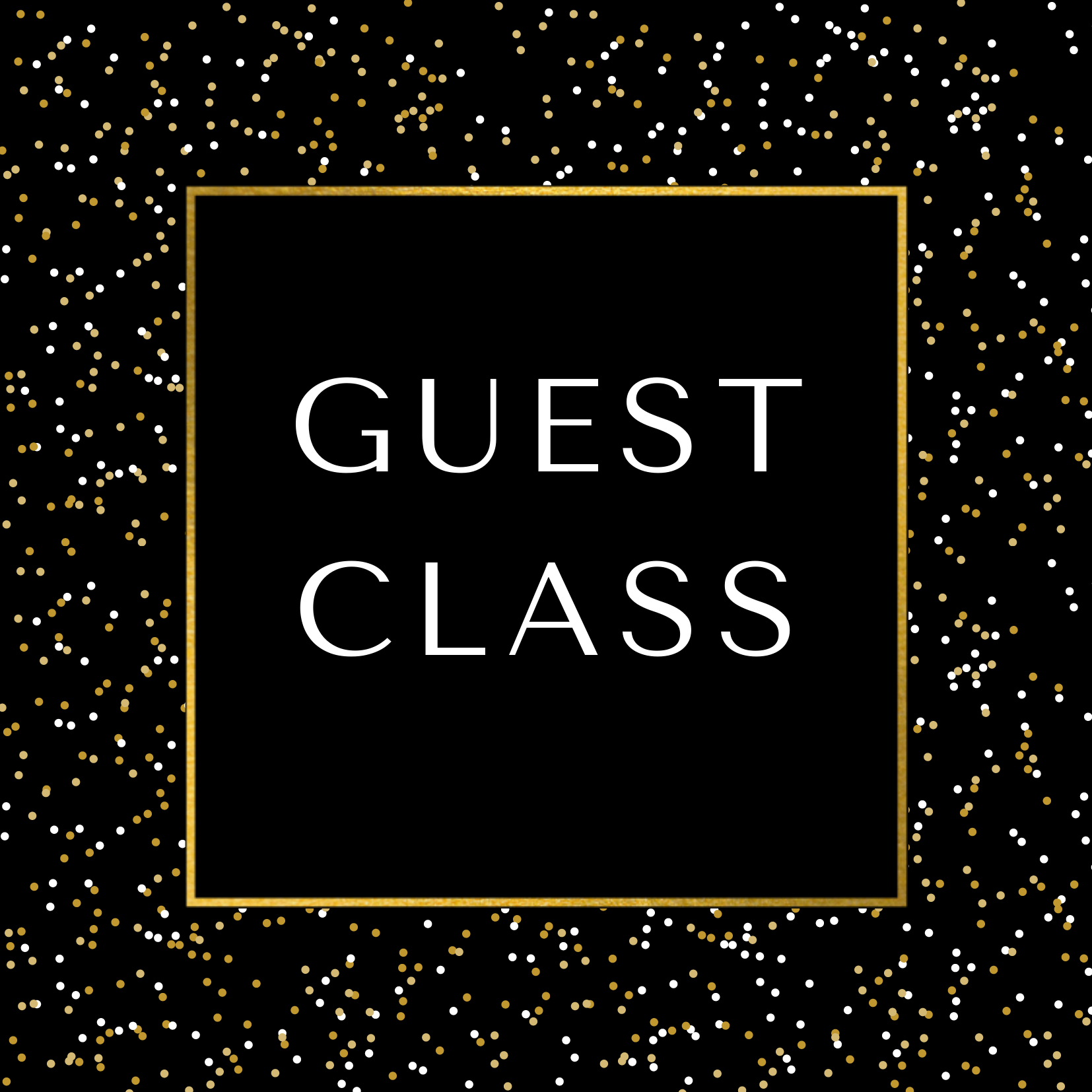 Weekly 'GUEST' Class