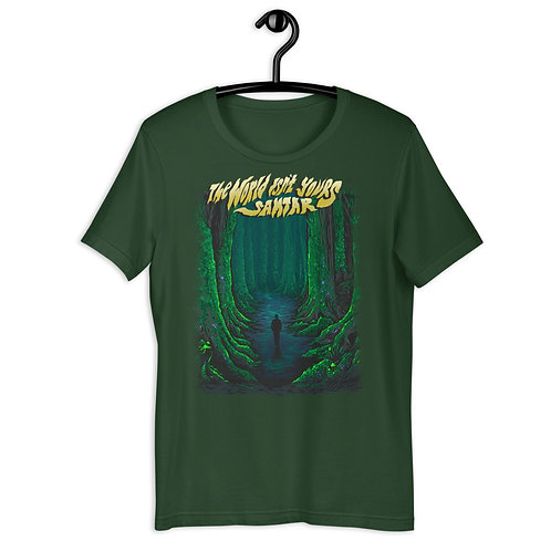 The World Isn't Yours Unisex T-Shirt