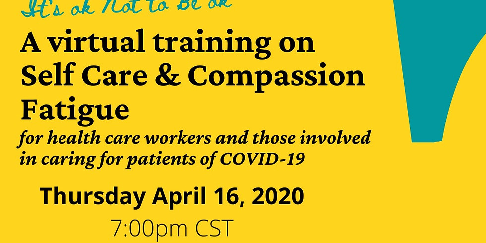 Self Care & Compassion Fatigue Training