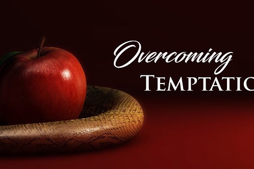 Overcoming Temptation Series