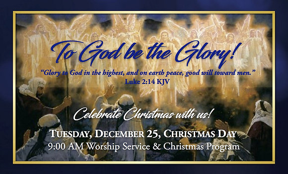 122518 The Glory of Christmas in the Highest Way!