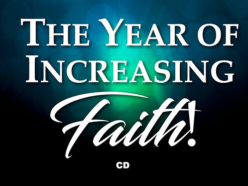 1-The Year of Increasing Faith (CD)