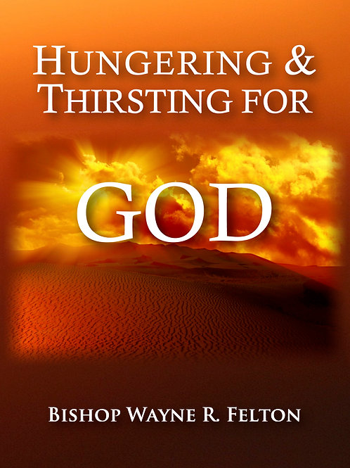 Hungering and Thirsting for GOD Part 6 CD