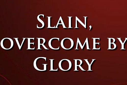 Slain, Overcome by Glory DVD