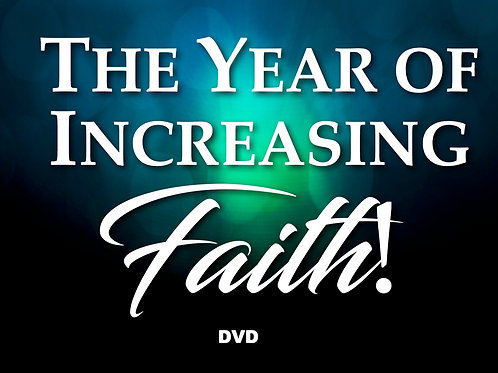 3-The Year of Increasing Faith (DVD)