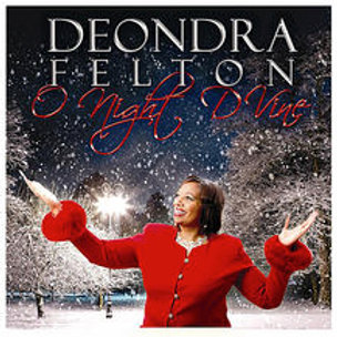 Deondra Felton O Night D'Vine