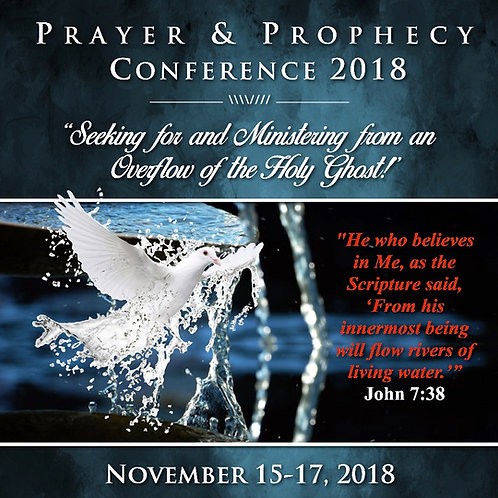 2018 Prayer and Prophecy Conference