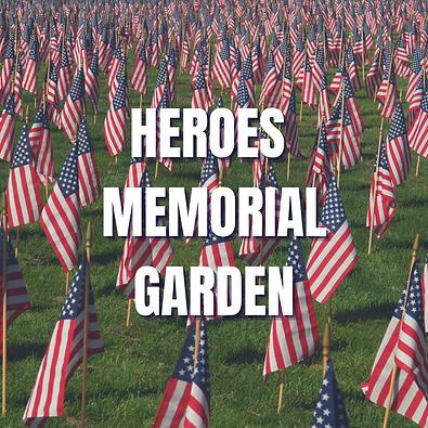 HEROES MEMORIAL GARDEN.png