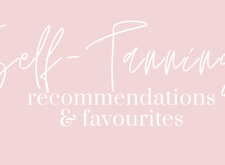 List of Self-Tanning Recommendations & Favourites