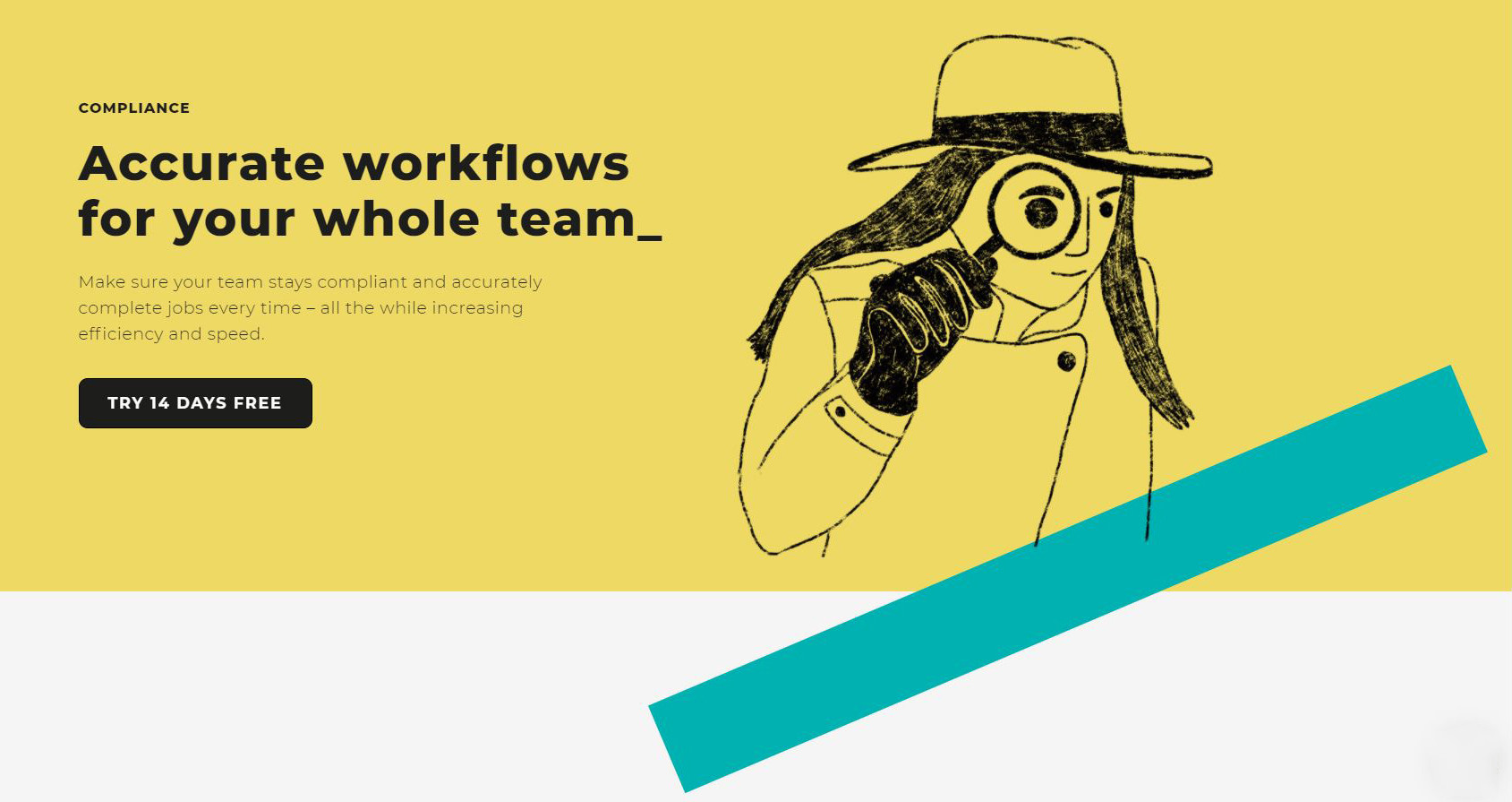 Accurate workflows for your whole team