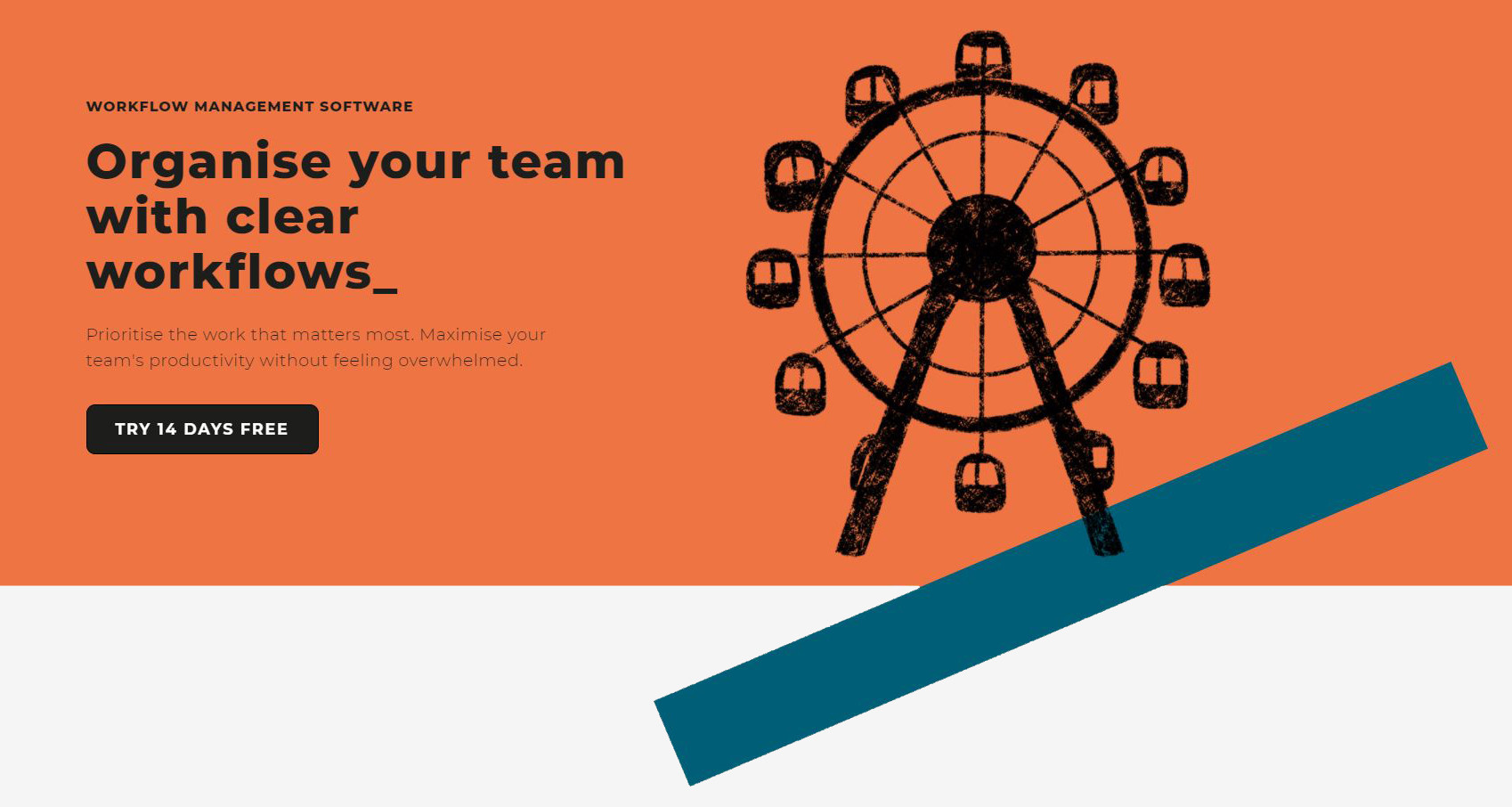 Organise your team with clear workflows