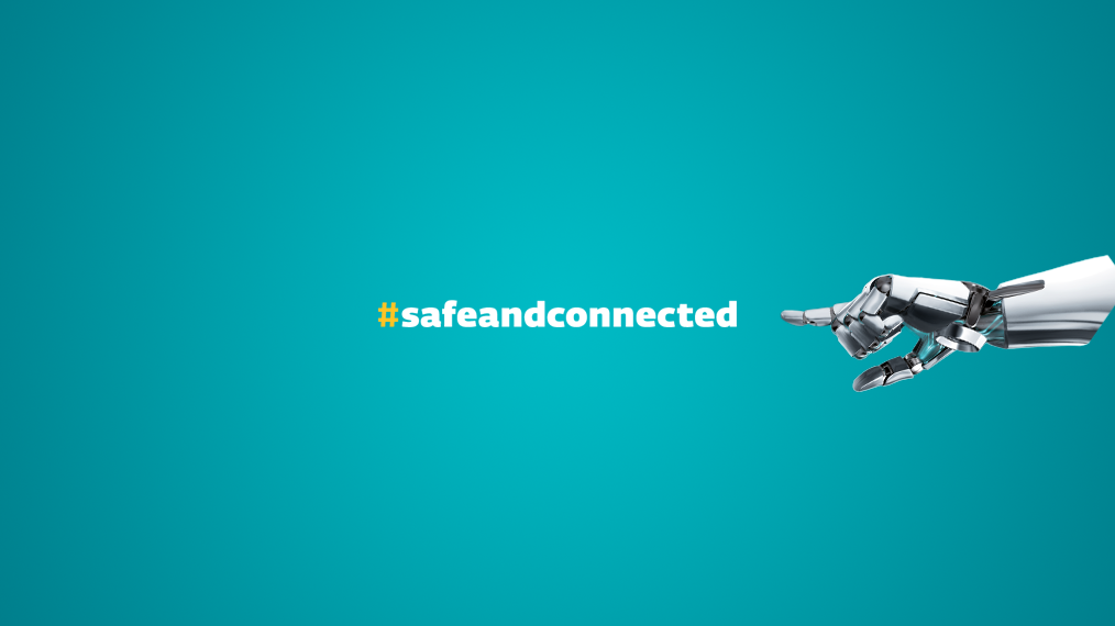 #safeandconnected