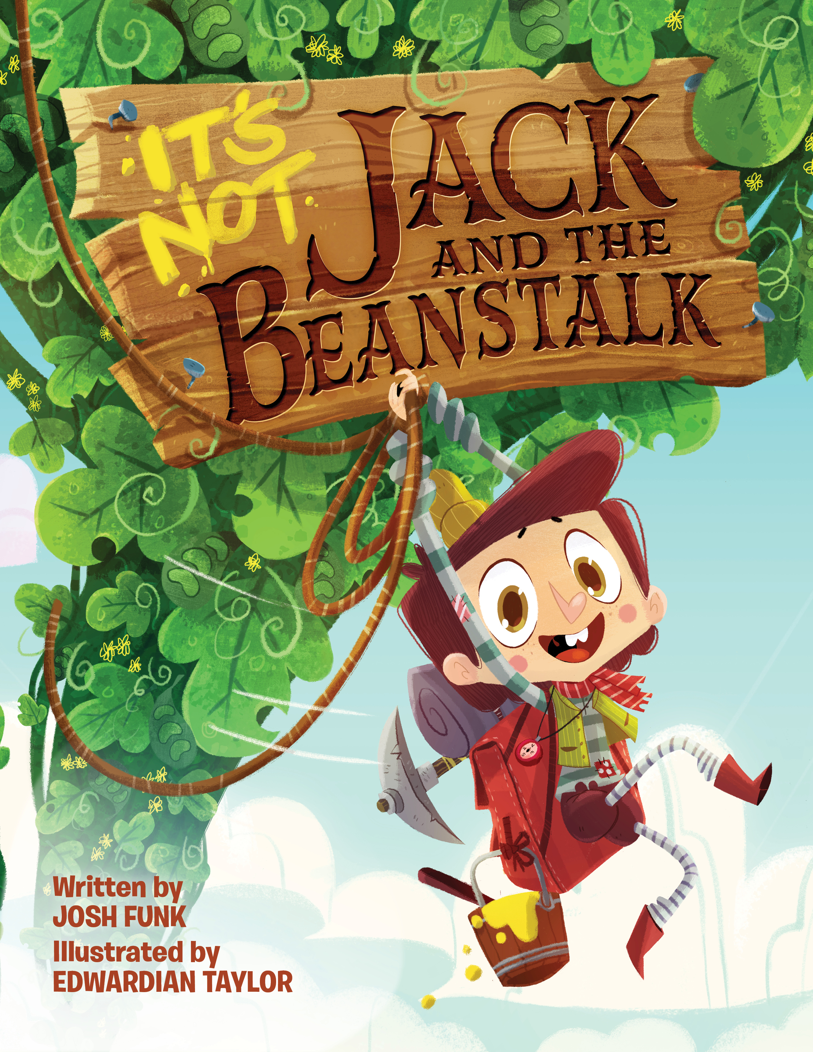 It's Not Jack and the Beanstalk by Josh Funk and illustrated by Edwardian Taylor