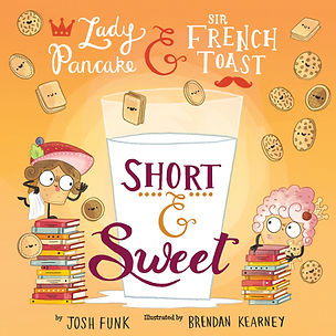 Short & Sweet (Lady Pancake & Sir French Toast #4)