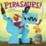 Pirasaurs! by Josh Funk & illustrated by Michael Slack