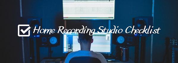 Home-Recording-Studio-Checklist-Banner.p