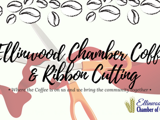 Ellinwood Chamber Coffee and Ribbon Cuttinghosted by Two Chicks and Some Old Bird Sept. 20th