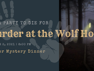 Murder Mystery Dinner at the Wolf Hotel Oct. 2nd