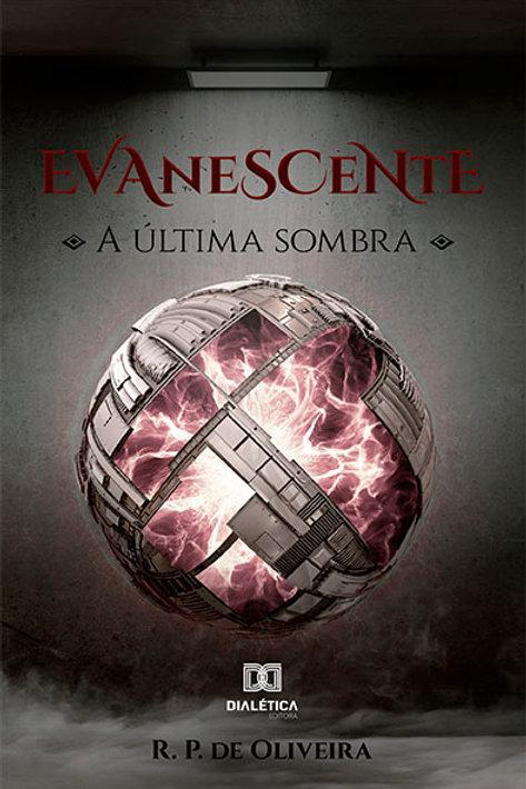 Evanescente: a última sombra