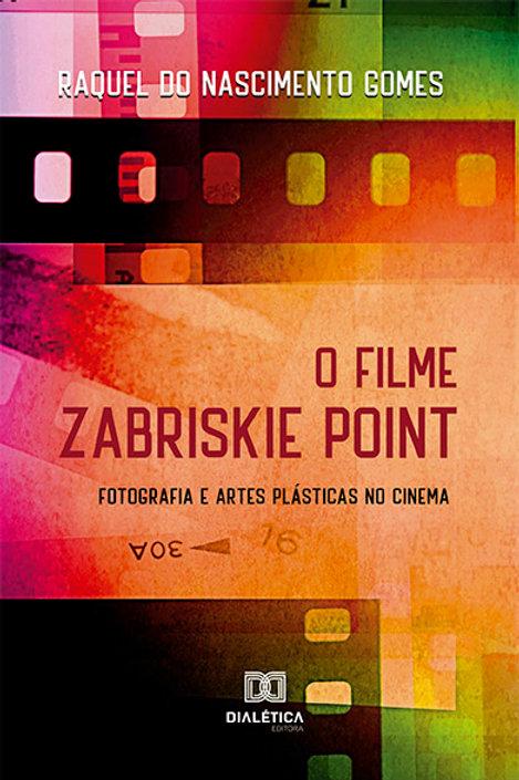 O filme Zabriskie Point