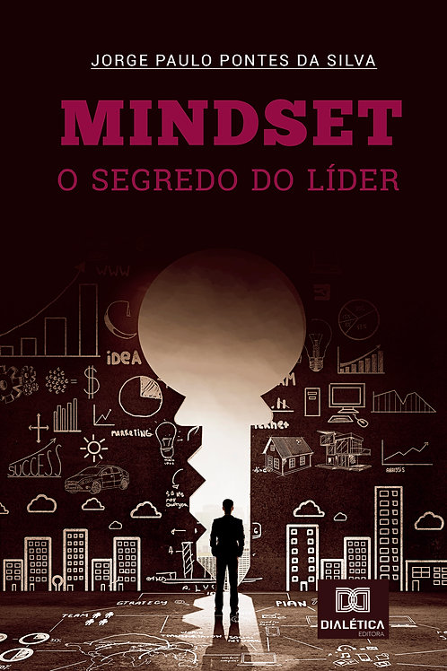 Mindset: o segredo do líder