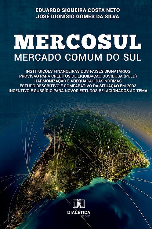Mercosul – Mercado comum do Sul