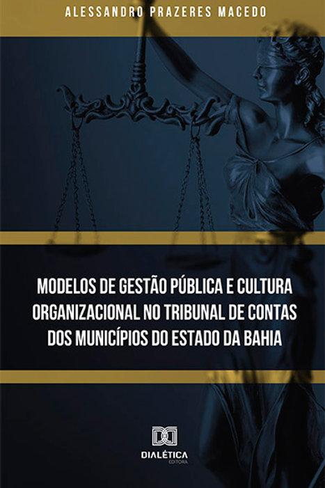 Modelos de Gestão Pública e Cultura Organizacional no Tribunal de Contas