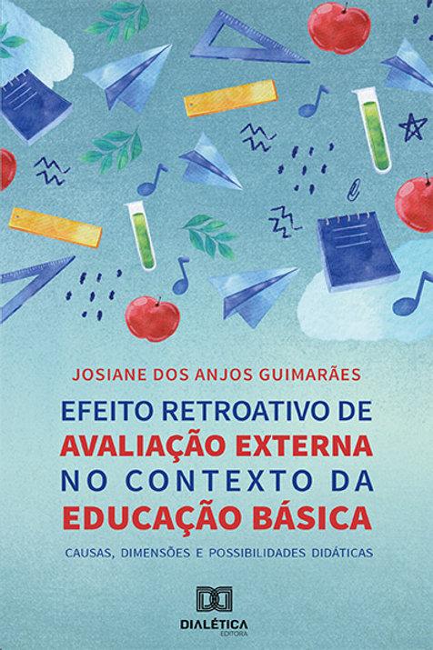 Efeito Retroativo de Avaliação Externa no Contexto da Educação Básica