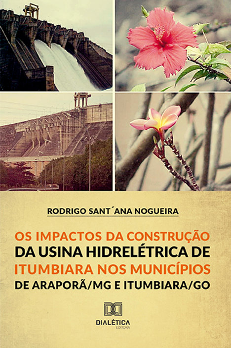 Os Impactos da Construção da Usina Hidroelétrica de Itumbiara