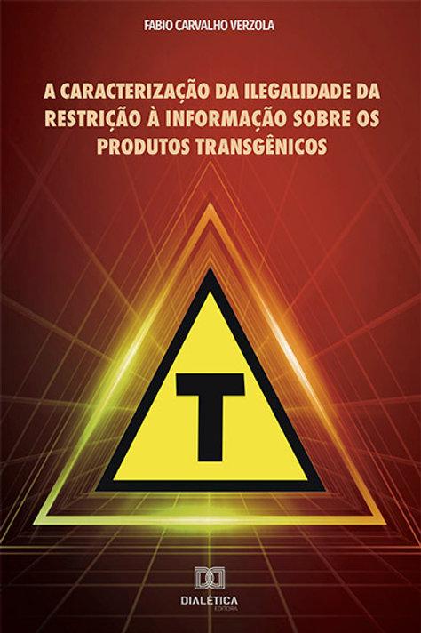 A caracterização da ilegalidade da restrição à informação sobre os produtos