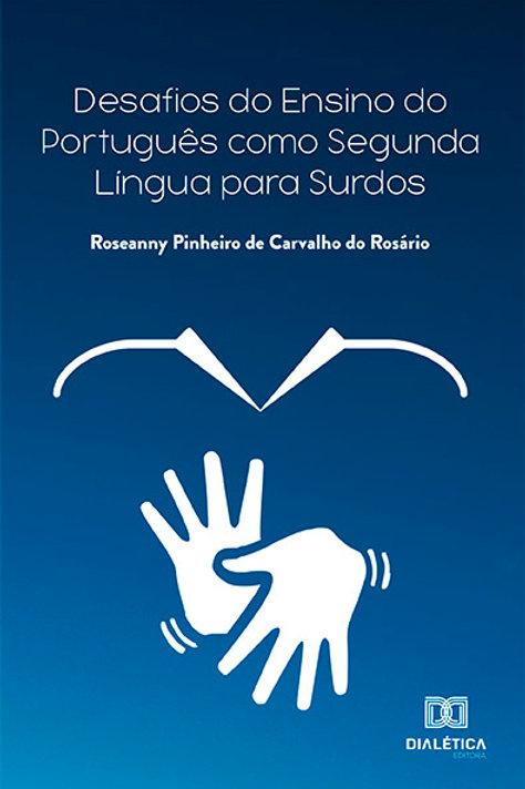 Desafios do ensino do português como segunda língua para surdos