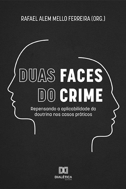 Duas faces do crime