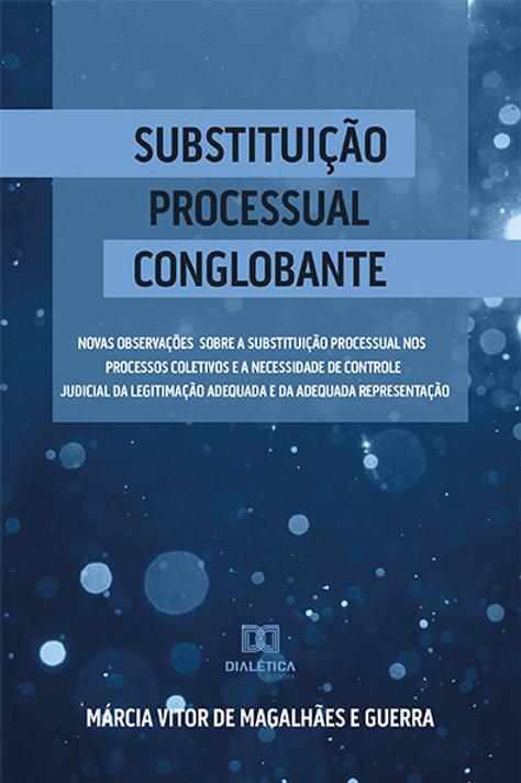 Substituição Processual Conglobante