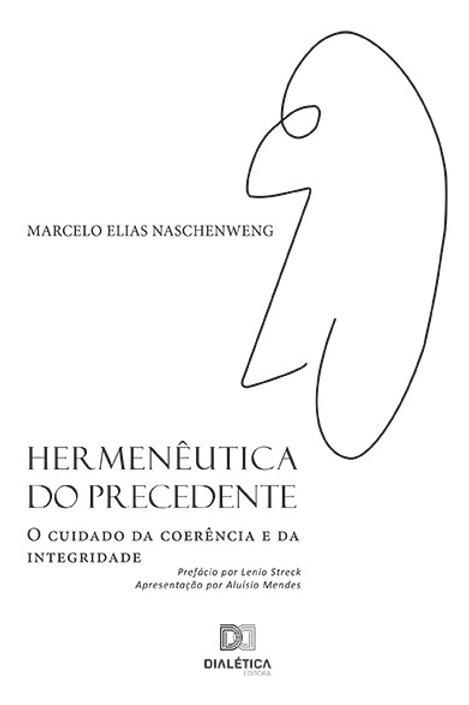 Hermenêutica do precedente