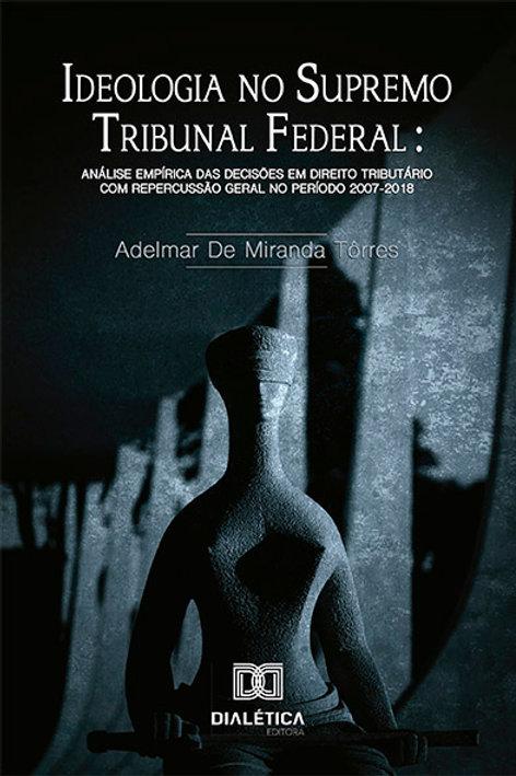 Ideologia no Supremo Tribuna Federal