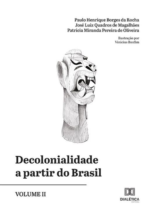 Decolonialidade a partir do Brasil- Volume 2