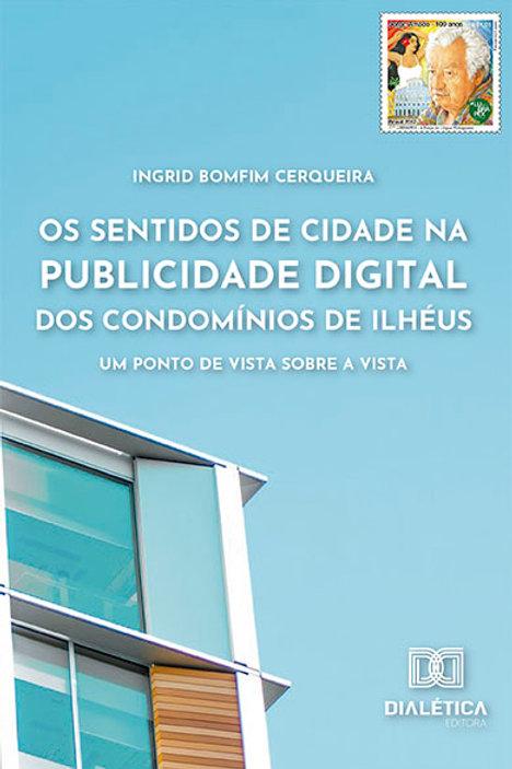 Os sentidos de cidade na publicidade digital dos Condomínios de Ilhéus