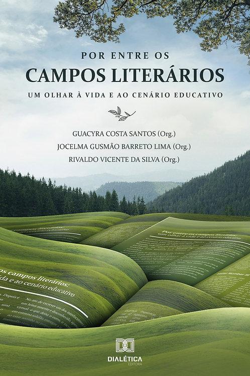 Por entre os campos literários