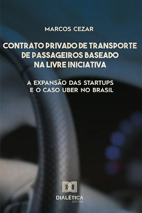 Contrato privado de transporte de passageiros baseado na livre iniciativa