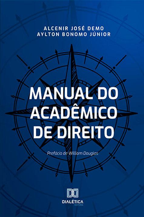 Manual do Acadêmico de Direito