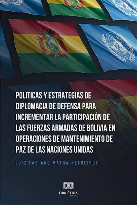 Politicas y Estrategias de Diplomacia de Defensa
